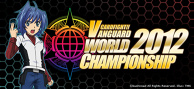 """Cardfight!! Vanguard"" English World Tournament"