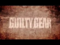 """Guilty Gear Xrd -SIGN-"" Trailer #1"