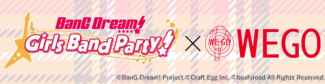 BanG Dream! x WEGO 2nd Collab
