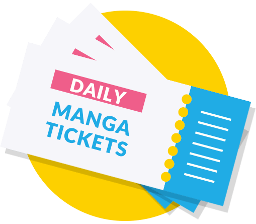DAILY MANGA TICKETS