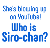 Who is Siro-chan?