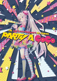 "IA 1st Live Concert in Japan""PARTY A GO-GO"""