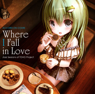 Where I Fall in Love  -Jazz sessions of TOHO project-