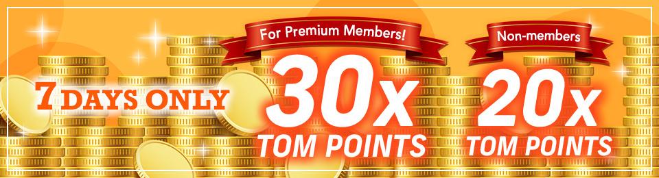 30x TOM POINTS